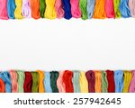 colorful cotton craft threads... | Shutterstock . vector #257942645