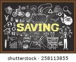 hand drawn saving on chalkboard.... | Shutterstock .eps vector #258113855