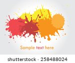 colorful paint splat.paint... | Shutterstock .eps vector #258488024