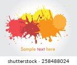 colorful paint splat.paint... | Shutterstock .eps vector #258488024