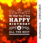 birthday greetings. | Shutterstock . vector #258523805