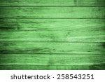 green wood texture or... | Shutterstock . vector #258543251