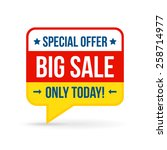 big sale tag for online shop....   Shutterstock .eps vector #258714977