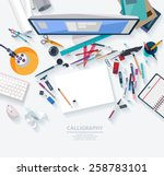 calligraphy   workplace concept.... | Shutterstock .eps vector #258783101