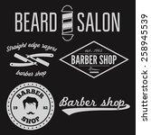 set of vintage barber shop logo ... | Shutterstock .eps vector #258945539