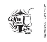vector the coffee shop logotype ... | Shutterstock .eps vector #259174859