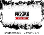 grunge frame   abstract texture.... | Shutterstock .eps vector #259340171