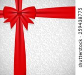gift bow with ribbon background ... | Shutterstock .eps vector #259438775