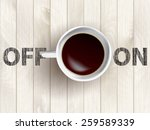 cup of coffee concept   Shutterstock .eps vector #259589339