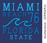 miami beach typography  t shirt ... | Shutterstock .eps vector #259902911