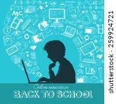 back to school   doodle set ... | Shutterstock .eps vector #259924721