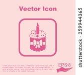 birthday cake icon. symbol of... | Shutterstock .eps vector #259944365
