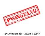 pyongyang rubber stamp  | Shutterstock . vector #260541344