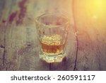 whisky on table. vintage filter   Shutterstock . vector #260591117