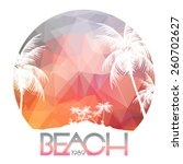 beach party poster with... | Shutterstock .eps vector #260702627