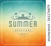summer holidays poster design.... | Shutterstock .eps vector #261176879
