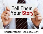 tell them your story | Shutterstock . vector #261552824