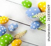 colorful easter eggs on white...   Shutterstock . vector #261830609