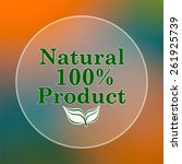 100 percent natural product... | Shutterstock . vector #261925739