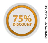 discount 75 circular icon on... | Shutterstock . vector #262064531