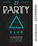 party flyer. nightclub flyer. | Shutterstock .eps vector #262496834