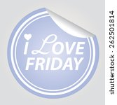 sticker and tag i love friday... | Shutterstock .eps vector #262501814