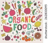 lovely organic food concept... | Shutterstock .eps vector #262833095