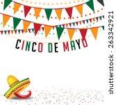cinco de mayo bunting... | Shutterstock .eps vector #263342921