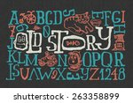 """old story"" handmade font with... 