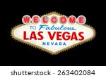 welcome to fabulous las vegas... | Shutterstock . vector #263402084