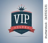 vip club sign with ribbon ... | Shutterstock .eps vector #263532131