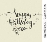 lettering. happy birthday hand... | Shutterstock .eps vector #263621525