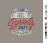 spring break   fort lauderdale. ... | Shutterstock .eps vector #263737754