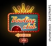neon sign. bowling club | Shutterstock .eps vector #264196691