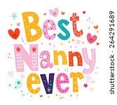 best nanny ever   Shutterstock .eps vector #264291689