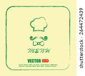 chef hat and big mustache. menu ... | Shutterstock .eps vector #264472439