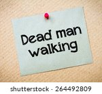 Постер, плакат: Dead Man Walking Message