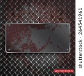 grunge metal plate background... | Shutterstock .eps vector #264541961