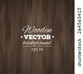 wooden background. wood texture ... | Shutterstock .eps vector #264565415