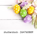 easter eggs with spring flowers....   Shutterstock . vector #264760889
