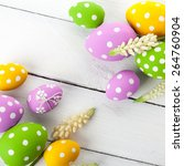 easter background with colorful ... | Shutterstock . vector #264760904