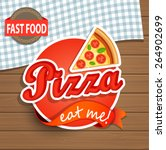 pizza label or sticer on the... | Shutterstock .eps vector #264902699