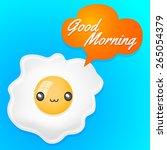 good morning   cute fried egg... | Shutterstock .eps vector #265054379