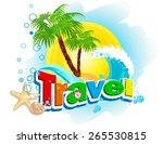 """the word """"travel"""" on a... 