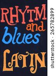 Small photo of Rhythm and blues, latin, painted on a stucco wall