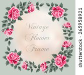 vintage frame with roses.... | Shutterstock .eps vector #265958921
