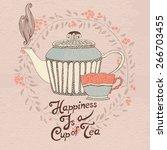 tea cup and teapot in cartoon... | Shutterstock .eps vector #266703455