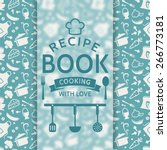 recipe book. cooking with love. ... | Shutterstock .eps vector #266773181