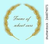 frame of golden ripe wheat ears ... | Shutterstock .eps vector #266874071