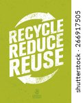 recycle reduce reuse. creative... | Shutterstock .eps vector #266917505